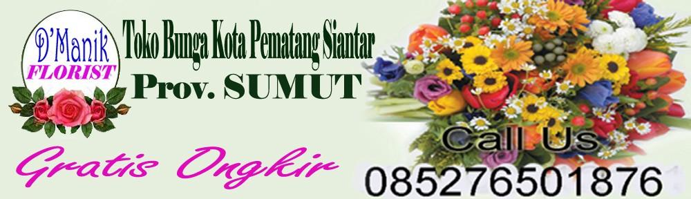 Karangan Bunga Pematang Siantar Sumut 085276501876